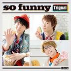 【送料無料】CD/so funny/Trignal 【新品/103509】