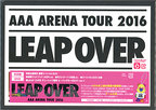 AAA ARENA TOUR 2016-LEAP OVER-(初回生産限定盤)/DVD◆新品Ss【ゆうパケット非対応/送料680円~】【即納】