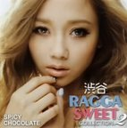 【CD】渋谷 RAGGA SWEET COLLECTION 2/SPICY CHOCOLATE [UICV-1021] スパイシー・チヨコレート