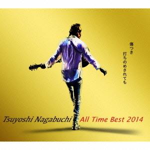 【CD】Tsuyoshi Nagabuchi All Time Best 2014 傷つき打ちのめされても、長渕剛。(初回限定盤)(DVD付)/長渕剛