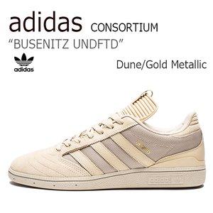 【激安セール】 【送料無料】adidas CONSORTIUM/BUSENITZ CONSORTIUM/BUSENITZ UNDFTD UNDFTD/Dune/Gold/Dune/Gold Metallic【アディダス】【コンソーシアム】【B42352】 シューズ アディダス/adidas CONSORTIUM/BUSENITZ UNDFTD/Dune/Gold Metallic/B42352, マイティリカーズ:02d3c9db --- niederlandehotels.de