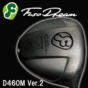 【2018?新作】 FUSO DREAM golf DREAM D460M Ver.2ドライバーLOOP Prototype FUSO CL(プロトタイプシーエル)シャフト, 【正規通販】:f457542d --- abizad.eu.org