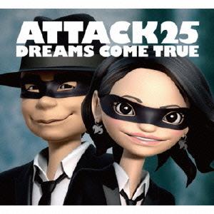 【CD】ATTACK25(初回限定盤)(DVD付)/Dreams Come True