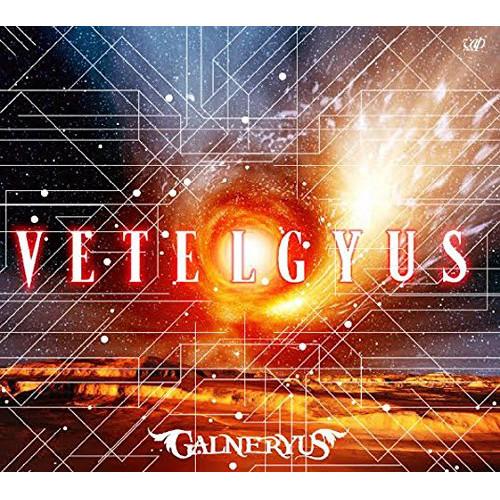 【CD】VETELGYUS(初回限定盤)(Blu-ray Disc付)/Galneryus