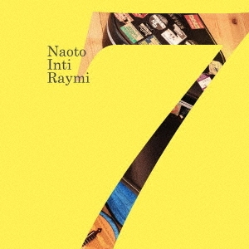【CD】「7」(通常盤)/ナオト・インティライミ