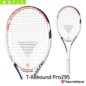 超激安 [テクニファイバー テニス ラケット]ティーリバウンド テニス プロ295/T-Rebound Pro295(BRTF62)硬式, 田上町:96f22fa8 --- alkis.org.my