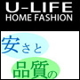 U-LIFE HOME FASHION